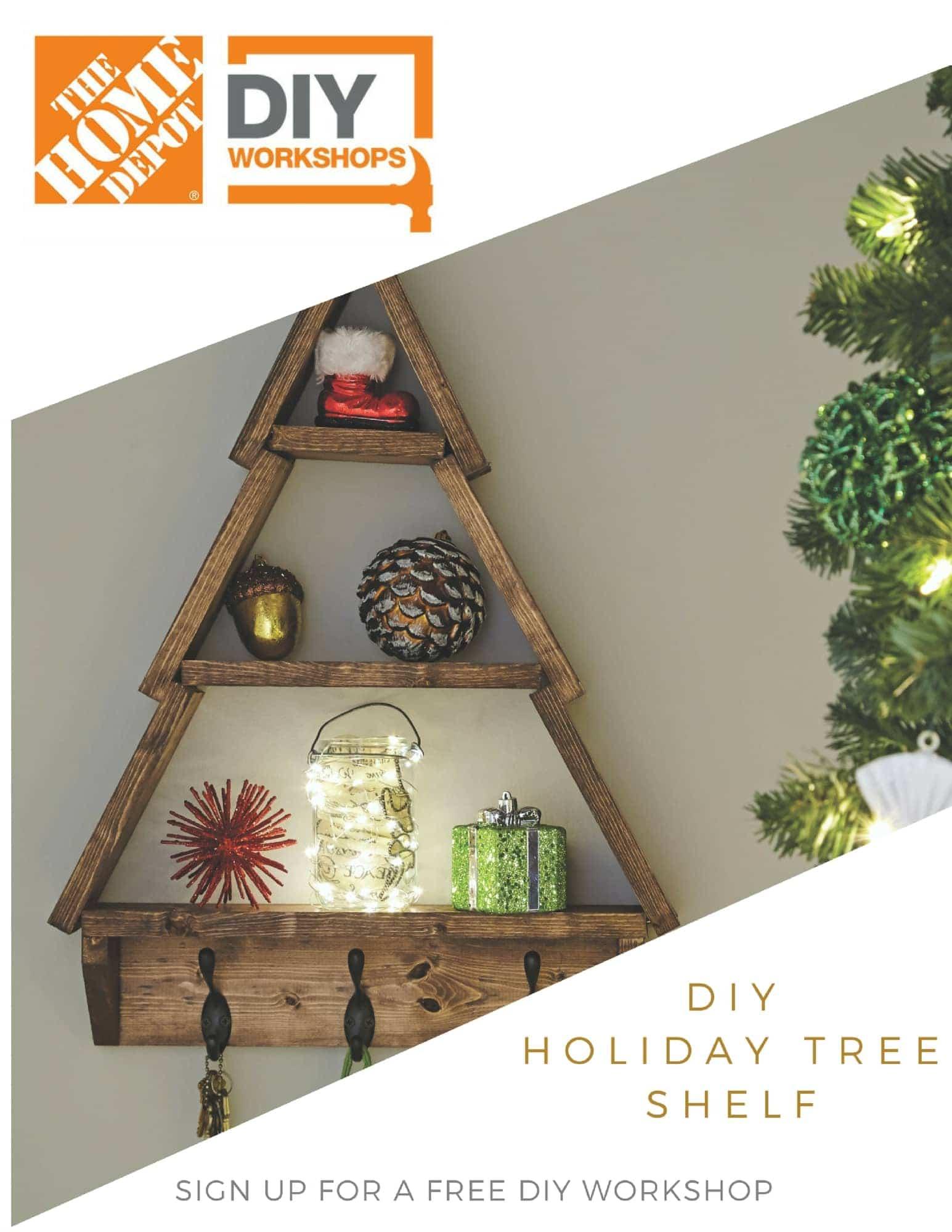 Home Depot DIY Workshop: Holiday Tree Shelf - DIY Huntress