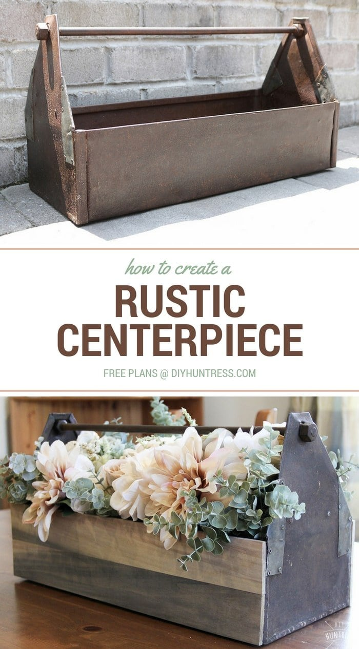 DIY Rustic Wood & Metal Centerpiece - DIY Huntress
